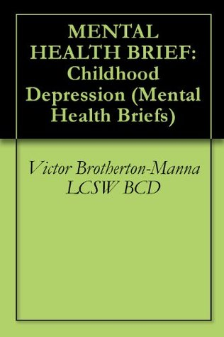 Childhood Depression (Mental Health Brief)