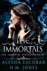 The Immortals (The Immortal Brotherhood)