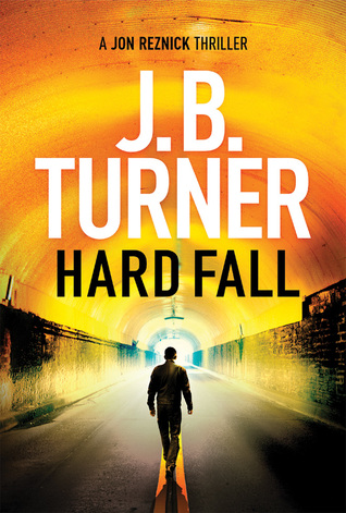 Hard Fall (Jon Reznick, #5)