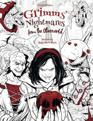 Grimms' Nightmares from the Otherworld: Adult Coloring Book