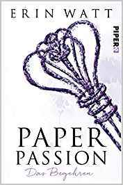 Paper Passion by Erin Watt