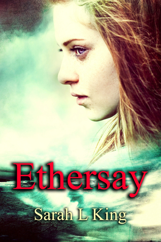 Ethersay by Sarah L. King