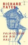 Yalnızlığın On Bir Hali by Richard Yates
