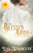 The Blessed Bride (Brides of Blessings #1)