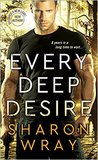 Every Deep Desire (Deadly Force #1)