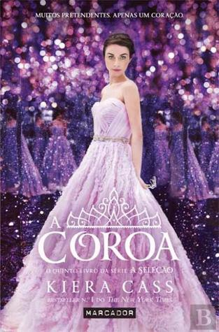 A Coroa  (The Selection, #5)