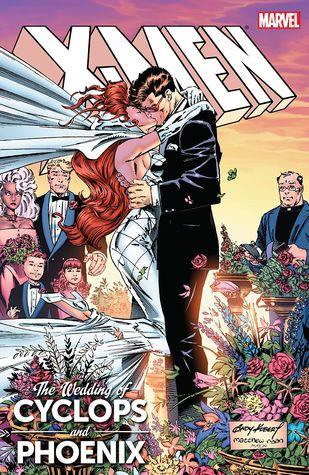 X Men The Wedding Of Cyclops Phoenix By Fabian Nicieza