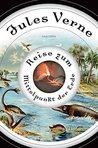 Reise zum Mittelpunkt der Erde by Jules Verne