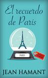 El recuerdo de París by Jean Hamant