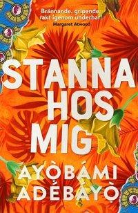 Stanna hos mig by Ayọ̀bámi Adébáyọ̀