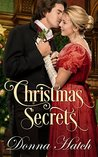 Christmas Secrets by Donna Hatch