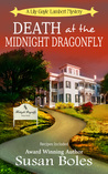 Death at the Midnight Dragonfly by Susan  Boles