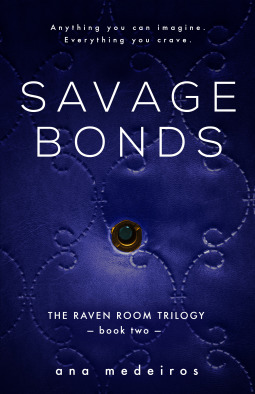Savage Bonds (The Raven Room, #2)