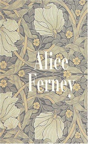 Coffret Alice Ferney : L'élégance des veuves ; Grâce et dénuement ; La conversation amoureuse