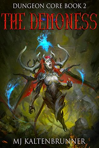 The Demoness (Dungeon Core #2)