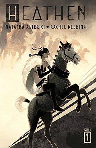 Heathen, Vol. 1 by Natasha Alterici