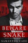 Beware the Snake