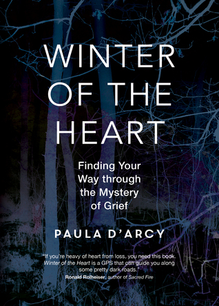 winter-of-the-heart-finding-your-way-through-the-mystery-of-grief