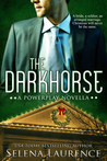 The Darkhorse by Selena Laurence