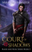 Court of Shadows (Blade and Rose, #3)