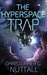 The Hyperspace Trap by Christopher G. Nuttall