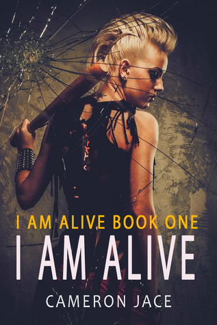 I Am Alive by Cameron Jace