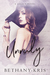 Unruly (Cross + Catherine #3; Legacy Novels)