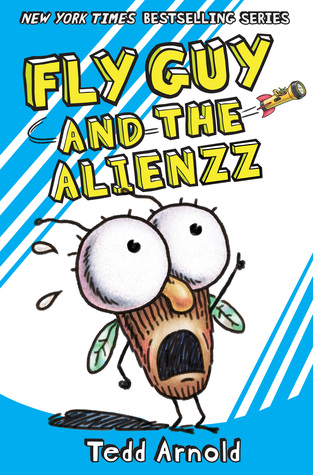Fly Guy and the Alienzz by Tedd Arnold