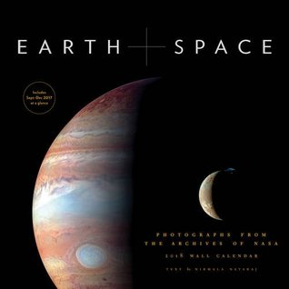 Earth and Space 2018 Wall Calendar: Photographs from the Archives of NASA