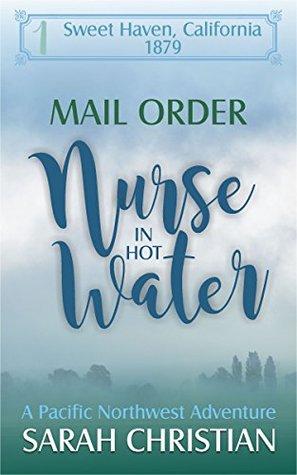 Mail Order Nurse in Hot Water Epub Download