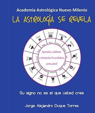 La astrología se revela: Su signo no es el que usted cree (ISBN nº 0)