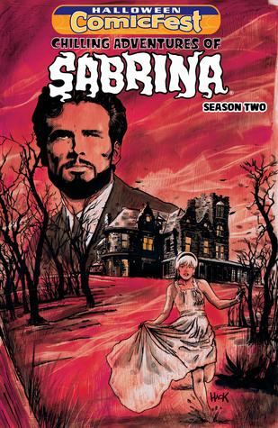 Halloween ComicFest 2017: Chilling Adventures of Sabrina
