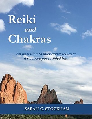 Reiki and Chakras: An invitation to intentional self-care for a more peace-filled life