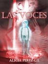 Las voces by Alicia Pérez Gil