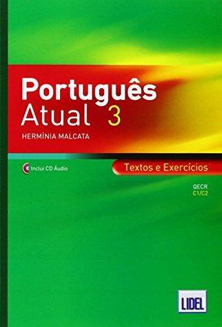 Portugues Atual: Book 3 + CD - Textos e Exercicios (C1/C2)