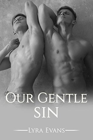 Our Gentle Sin by Lyra Evans
