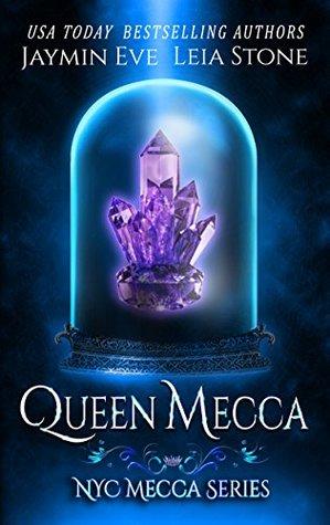 Queen Mecca (NYC Mecca, #4)