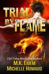 Trial By Flame