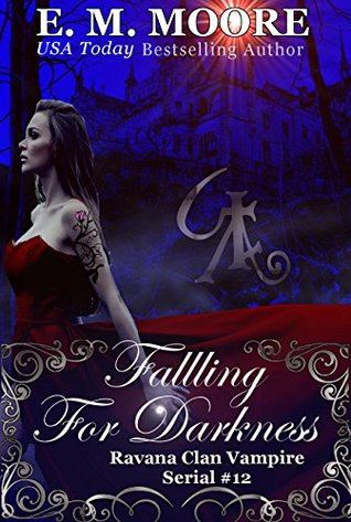 Falling For Darkness: Reverse Harem (A Ravana Clan Vampire Serial Book 12)