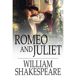 Romeo and Juliet: Romeo and Juliet is a tragedy written by William Shakespeare