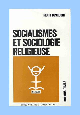 Socialismes et sociologie religieuse