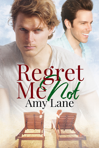 New Release Review: Regret Me Not by Amy Lane