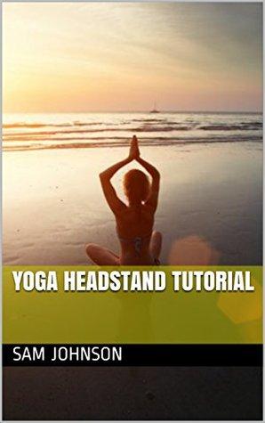 Yoga Headstand Tutorial