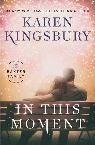 In This Moment (The Baxter Family, #2)