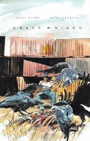 Grass Kings, Vol. 2                  (Grass Kings  #7-11)