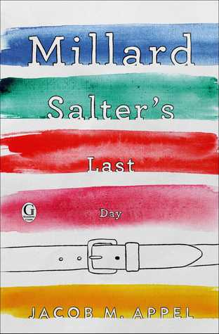 Trying To Avoid Onset Of Curmudgeonhood >> Millard Salter S Last Day By Jacob M Appel