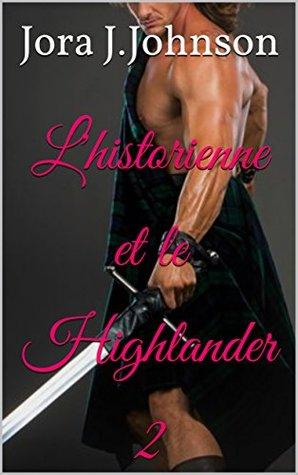 L'historienne et le Highlander 2