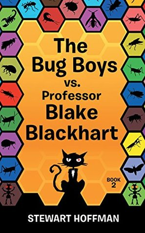 The Bug Boys vs. Professor Blake Blackhart