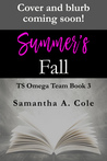 Summer's Fall by Samantha A. Cole