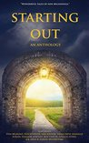 Starting Out: An Anthology